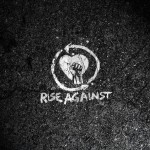 Top 15 Underrated Rise Against Songs