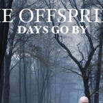 Album Review: The Offspring 'Days Go By'