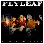 """New Horizons"" by Flyleaf – The Song of the Week for 9/17/2012"