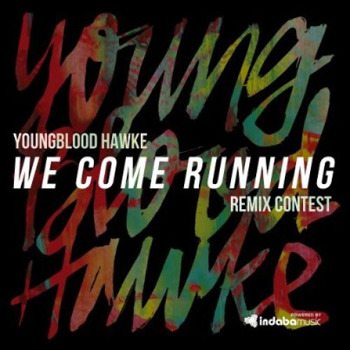 youngblood-hawke-we-come-running-remix-contest