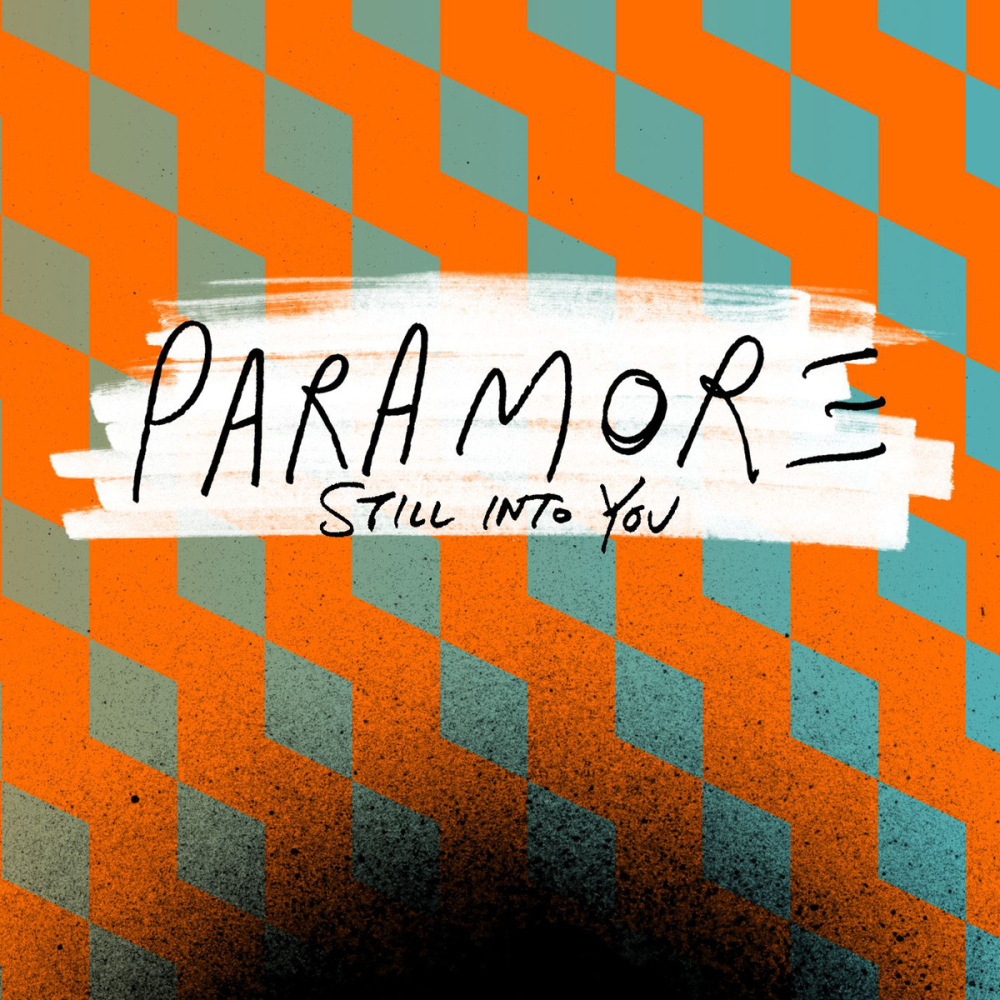 Paramore Still Into You